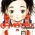 [DLsite][BJ119236][片桐火華(茜新社)] L-MATRIX [.zip .torrent not exist]